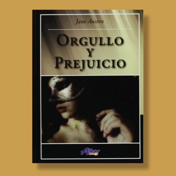 Orgullo y prejuicio - Jane Austen - Albor