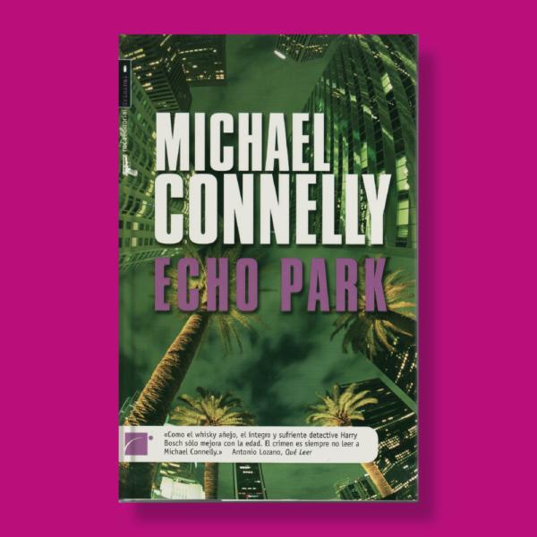 Echo park - Michael Connelly - Roca