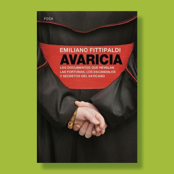 Avaricia - Emiliano Fittipaldi - Foca