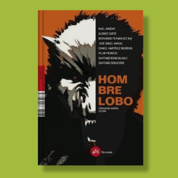 Hombre lobo - Varios Autores - 451 Editores