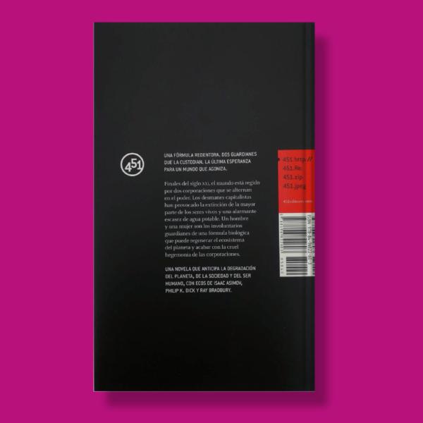 Los guardianes durmientes - Luis Rodríguez Durmiente - 451 Editores