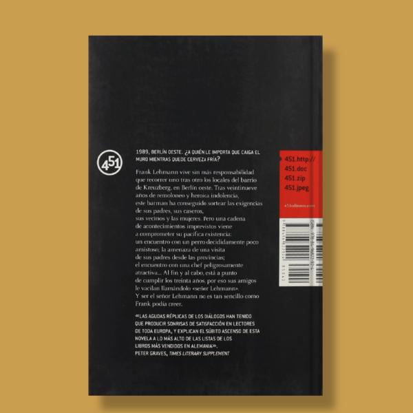 Cómo ser el señor Lehmann - Sven Regener - 451 Editores