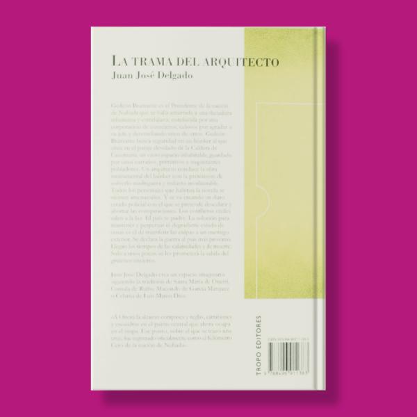 La trama del arquitecto - Juan José Delgado - Tropo Editores
