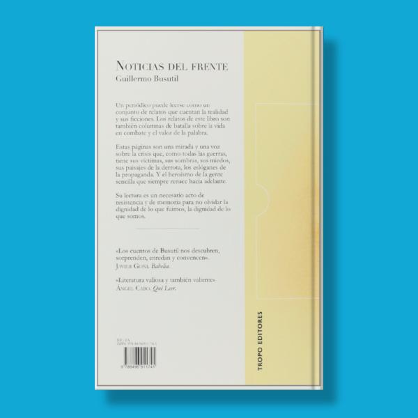 Noticias del frente - Guillermo Busutil - Tropo Editores