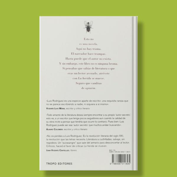 La herida se mueve - Luis Rodríguez - Tropo Editores