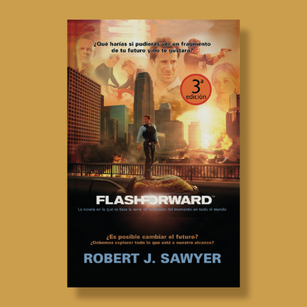 Flashfoward - Robert J. Sawyer - La Factoría