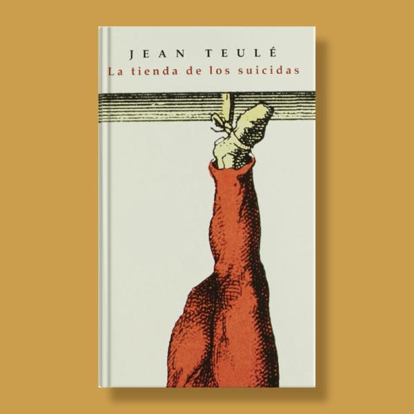 La tienda de los suicidas - Jean Teulé - Ediciones B