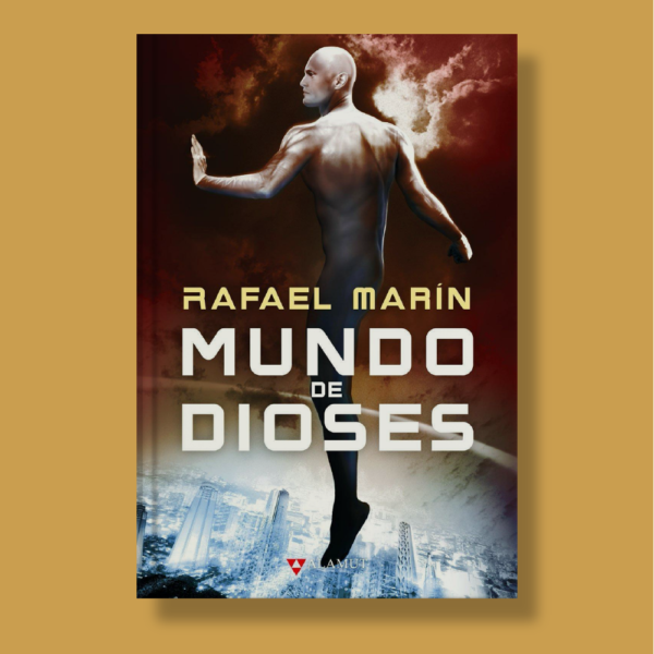 Mundo de dioses - Rafael Marín - Alamut