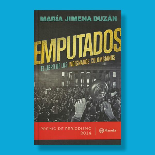 Emputados - Maria Jimena Duzán - Planeta