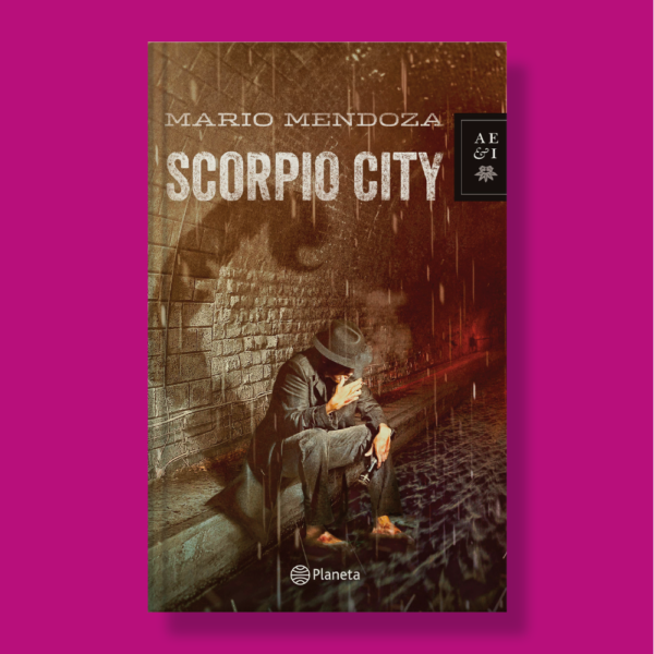 Scorpio city - Mario Mendoza - Planeta