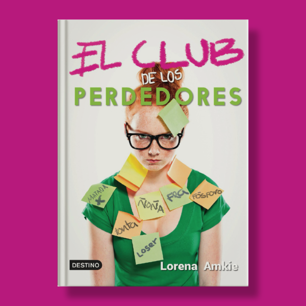 El club de los perdedores - Lorena Amkie - Destino