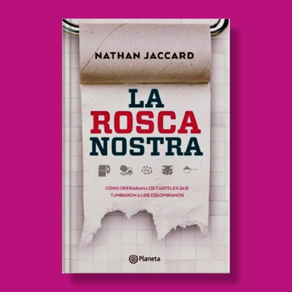 La rosca nostra - Nathan Jaccard - Planeta