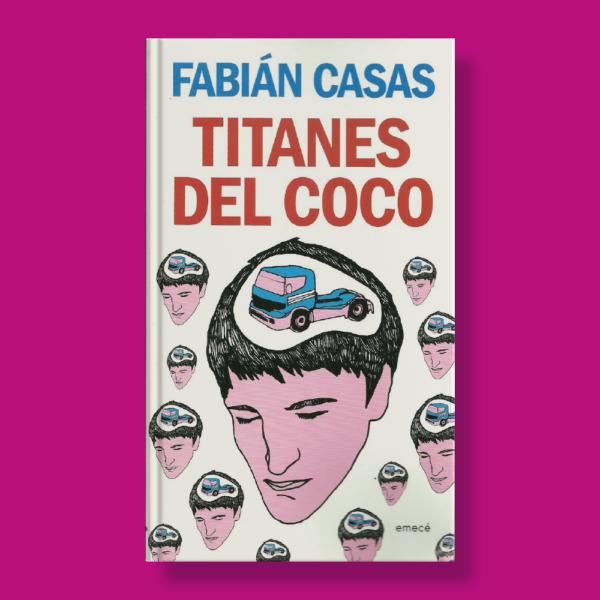 Titanes del coco - Fabián Casas - Emecé