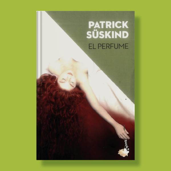 El perfume - Patrick Süskind - Booket