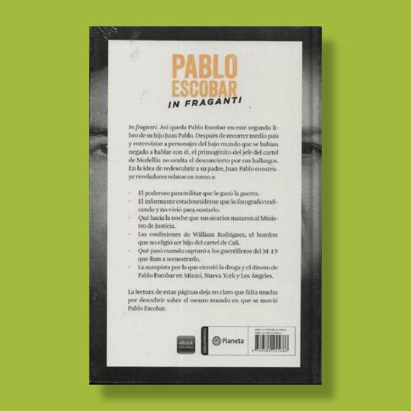 Pablo Escobar: In fraganti - Juan Pablo Escobar - Planeta