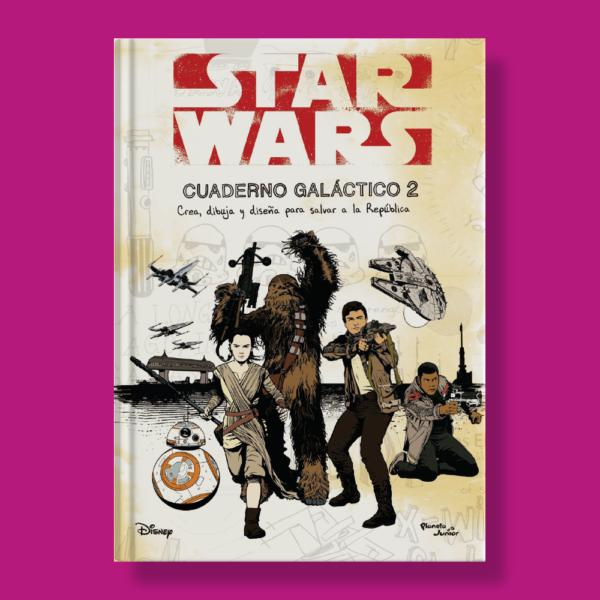 Star Wars: Cuaderno galáctico 2 - Varios Autores - Planeta