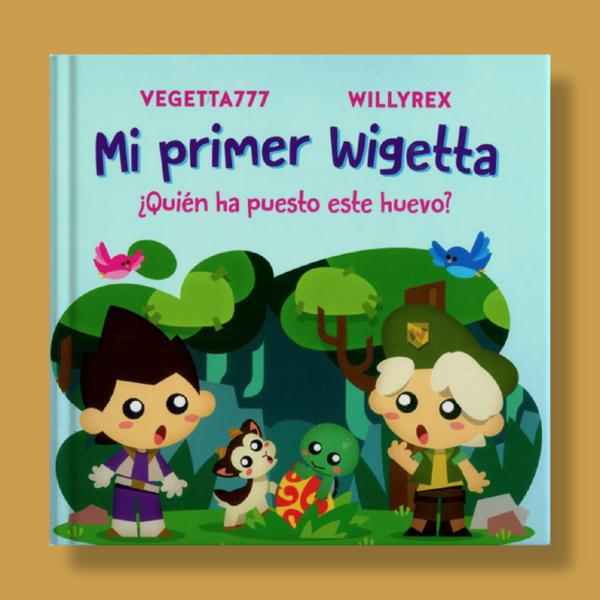 Mi primera Wigetta - Vegetta777 & Willyrex - Vizz