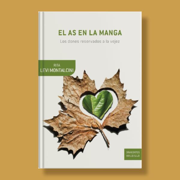 El As en la manga: Los dones reservados a la vejez - Rita Levi-Montalcini - Crítica