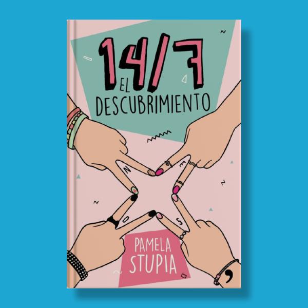 14/7: El descubrimiento - Pamela Stupia - Ediciones Temas de Hoy