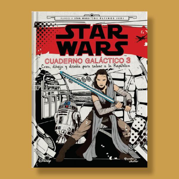 Star Wars: Cuaderno galáctico 3 - Varios Autores - Planeta