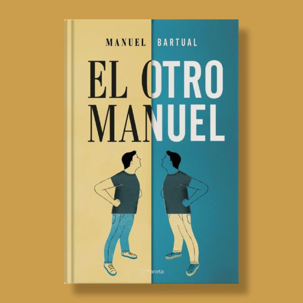 El otro Manuel - Manuel Bartual - Planeta