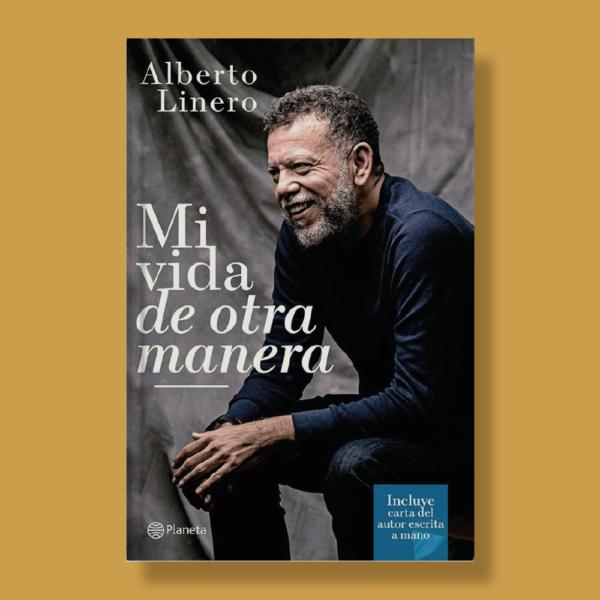 Mi vida de otra manera - Padre Alberto Linero - Planeta