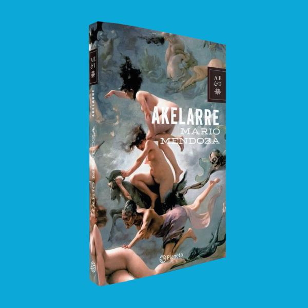 Akelarre: Edición de lujo - Mario Mendoza - Planeta