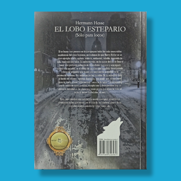 El lobo estepario (sólo para locos) - Hermann Hesse - Negret Editores