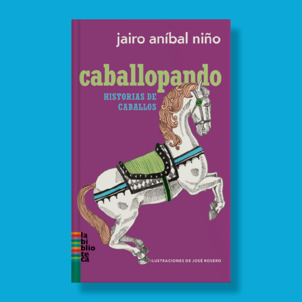 Caballopando - Jairo Anibal Niño - Sudamericana