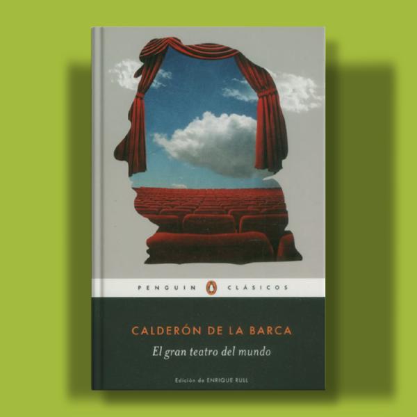 El gran teatro del mundo - Calderon De La Barca - Penguin Clásicos