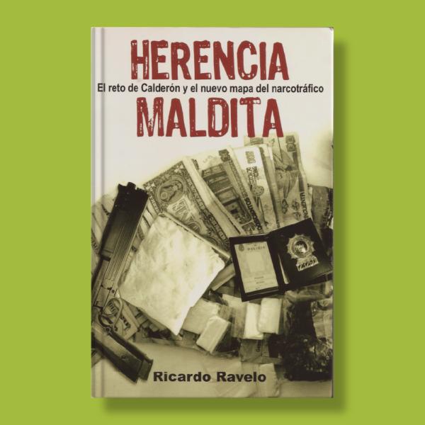 Herencia maldita - Ricardo Ravelo - Debolsillo