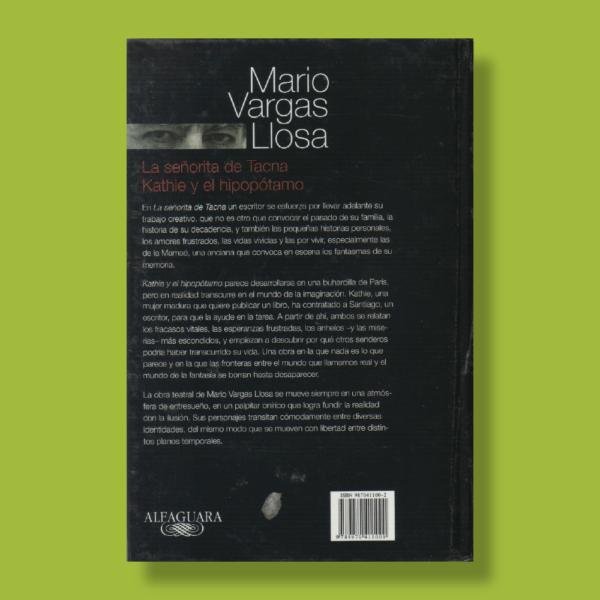 La señorita de Tacna - Kathie y el hipopótamo - Marío Vargas Llosa - Alfaguara