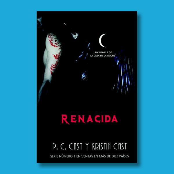 Renacida - P.C Cast & Kritin Cast - La Factoría