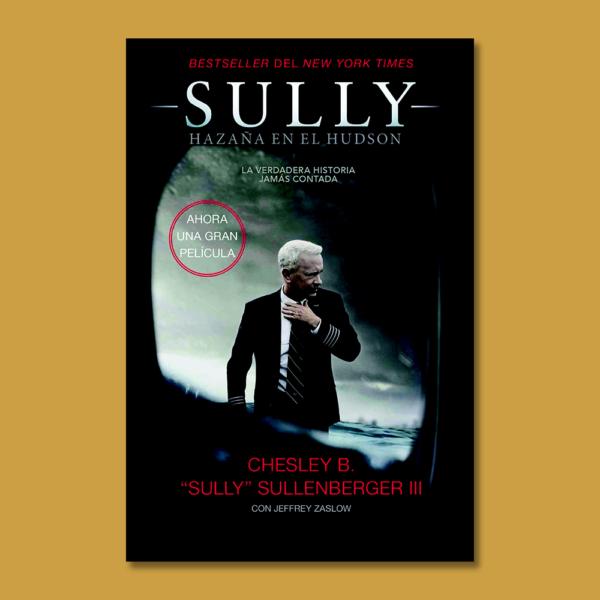 Sully: Hazaña en el Hudson - Jeffrey Zaslow - Harper Collins Ibérica