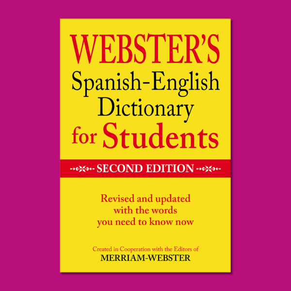 Websters spanish-english: Dictionary for students - Merriam Webster - Federal Street Press