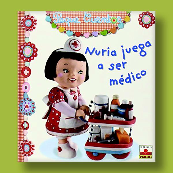 Peque cuentos: Nuria juega a ser médico - Varios Autores - Panini Books