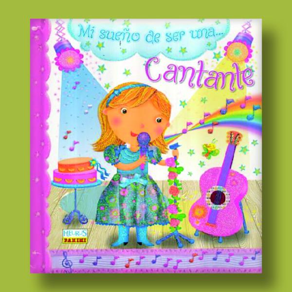 Mi sueño de ser una... cantante - Varios Autores - Panini Books