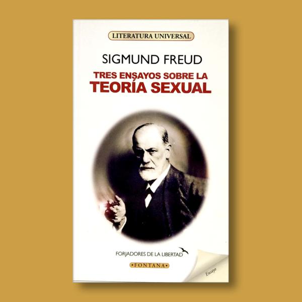 Tres ensayos sobre la teoría sexual - Sigmund Freud - Ediciones Brontes