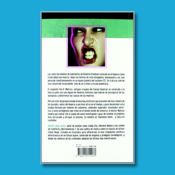 Estudio en Esmeralda - Alberto López Aroca - Ilarión Ediciones