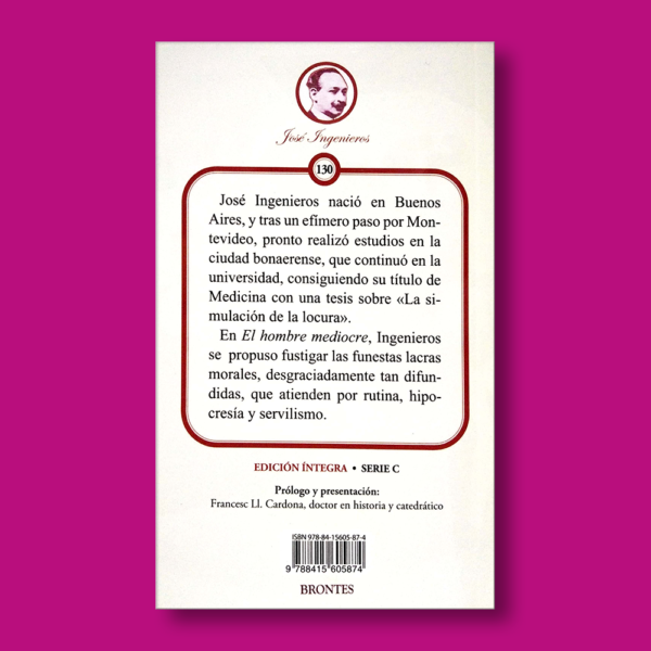 El hombre mediocre - José Ingenieros - Ediciones Brontes