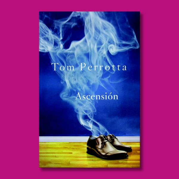 Ascención - Tom Perrotta - Colmena