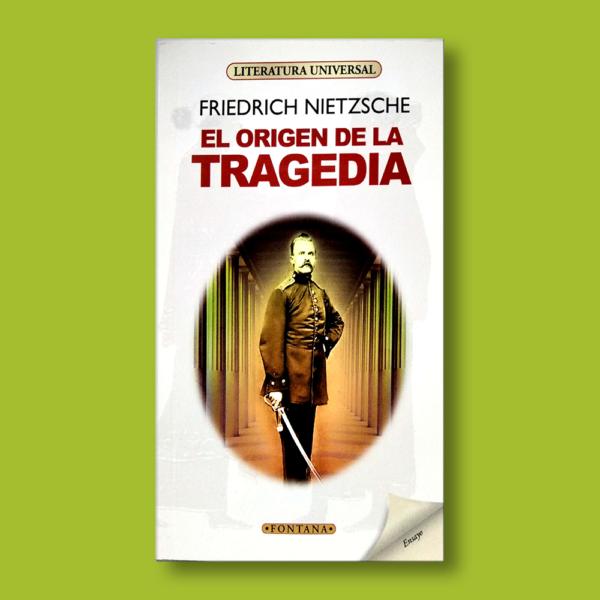 El origen de la tragedia - Friedrich Nietzsche - Ediciones Brontes