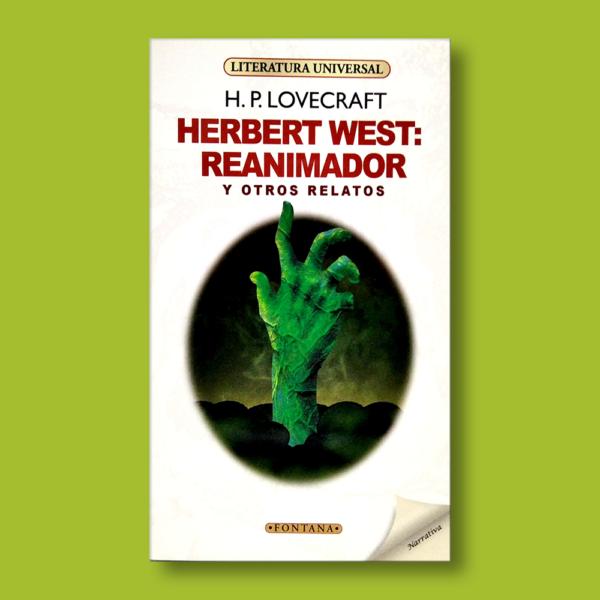 Herbert West: Reanimador y otros relatos - H.P Lovecraft - Ediciones Brontes