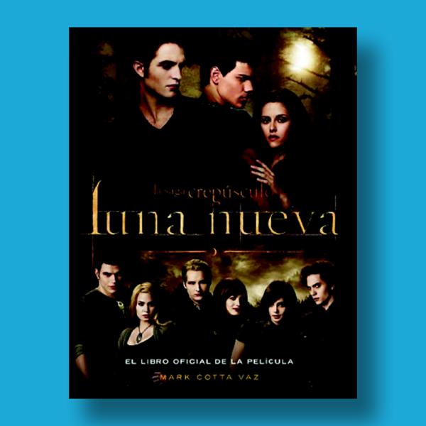 La saga Crepúsculo: Luna nueva - Mark Cotta Vaz - Alfaguara