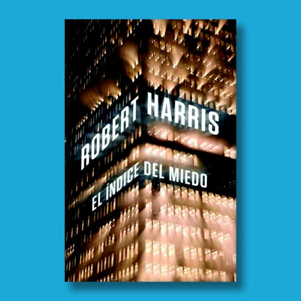 El indice del miedo - Robert Harris - Cayfosa impresia