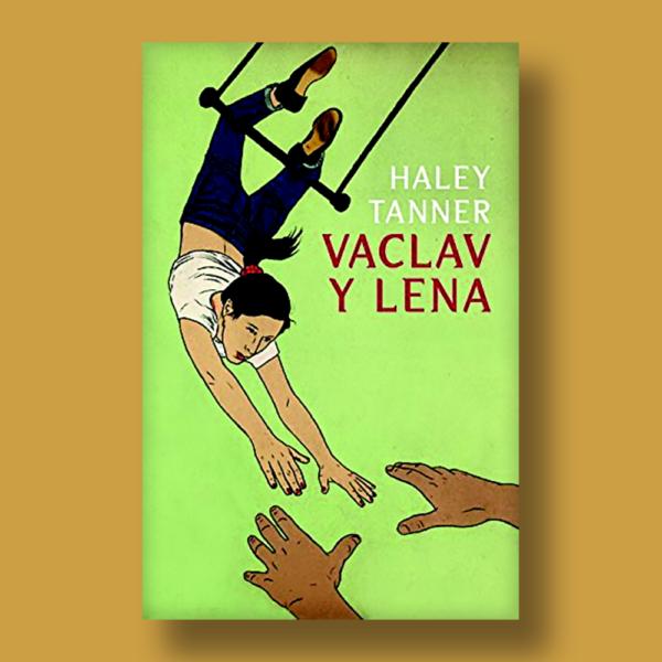Vaclav y Lena - Haley Tanner - Random House