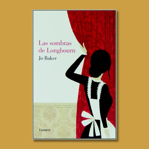 Las sombras de Longbourn - Jo Baker - Lumen