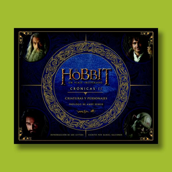 El Hobbit: Un viaje inesperado crónicas II - Daniel Falconer - Weta