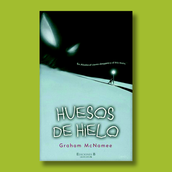 Huesos de hielo - Graham Mc Namee - BSA