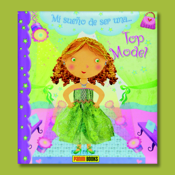 Mi sueño de ser una... top model - Varios Autores - Panini Books